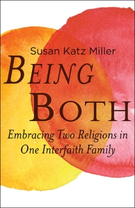 Being Both, Susan Katz Miller