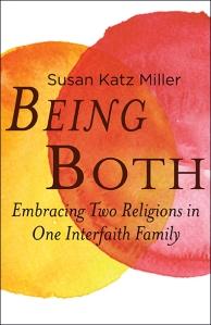 Being Both, Susan Katz Miller