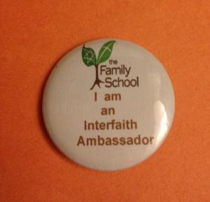 The Family School. I am an Interfaith Ambassador