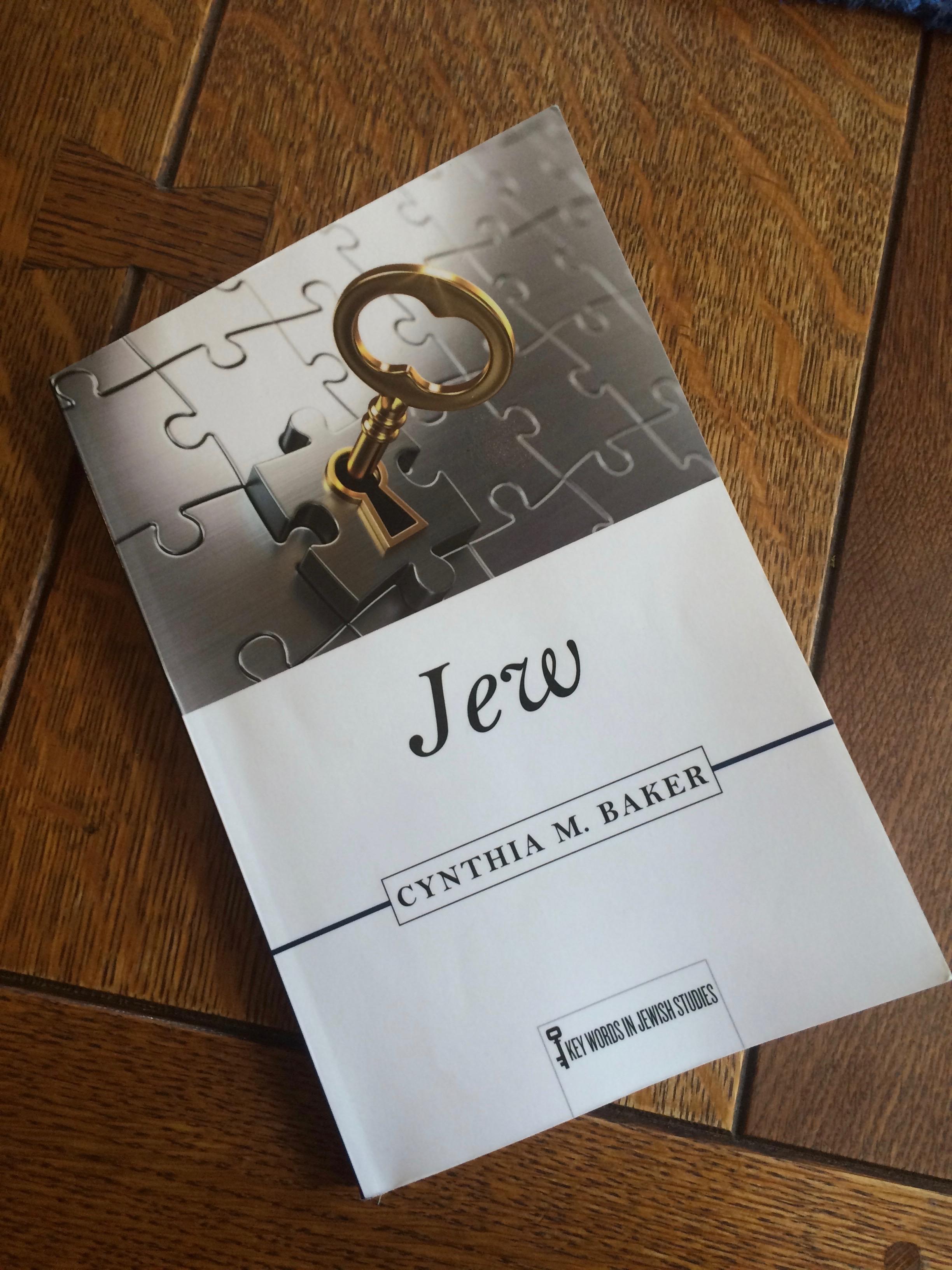 Jew by Cynthia M. Baker